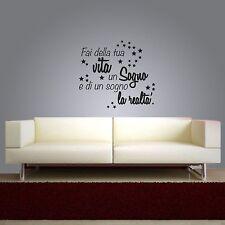 Wall stickers frase fai della tua vita un sogno adesivo murale citazioni 130X117