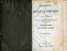 """Prof. SILVESTRO BINI ( 1891 )  """" LEZIONI DI GEOGRAFIA E COSMOGRAFIA """""""