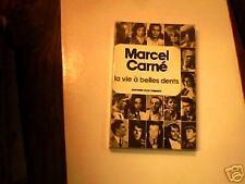 Marcel CARNE: la vie à belles dents