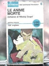 LE ANIME MORTE Romanzo di Nikolaj GOGOL Oscar settimanali Mondadori 6 Racconto