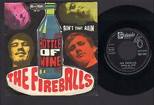 "7"" THE FIREBALLS BOTTLE OF WINE / AIN'T THAT RAIN ITALY 1968 ROCK BEAT PSYCH"