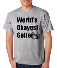 WORLD'S OKAYEST GOLFER funny golfing caddyshack drinking golf club T-Shirt