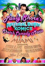 Pauly Shore's Natural Born Komics Sketch Comedy Movie - Miami (DVD, 2008)