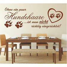 Wandtattoo Spruch  Ohne ein Hundehaare Hund Sticker Wandaufkleber Wandsticker 2