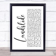 Landslide White Script Song Lyric Quote Print
