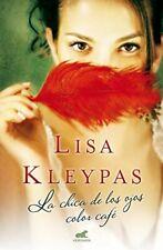 NEW La chica de los ojos color cafe (Spanish Edition) by Lisa Kleypas