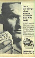 PUBLICITE ADVERTISING A 1963   REMINGTON  roll - matic rasoir éléctrique