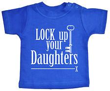 """Gracioso Camiseta para bebé """"cerradura Up Your Hijas """"Niño Camiseta Ropa"""