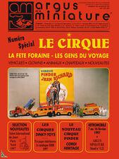 Argus de la Miniature, le Cirque, la Fête foraine