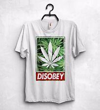 Disobey T Shirt Top marijuana GANJA Hipster Club cannabis snopp DOGG regalo festa