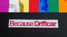 PERCHÉ DRIFT VINILE DIVERTENTE ADESIVI DECAL SPECCHIO Chromes 7 Colours fustelle