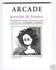 REVUE ARCADE PORTRAITS DE FEMMES LITTERATURE POESIE Chantal CHAWAF FEMINISME