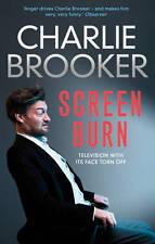 Charlie Brooker's Screen Burn by Charlie Brooker (Paperback) New Book