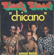 45 TOURS--BLACK BLOOD--CHICANO--1975