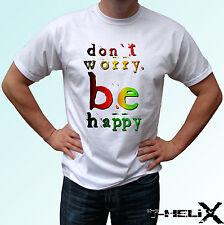 No te preocupes Ser Feliz-Blanco T Shirt superior Rasta positivo-Para Hombre Para Mujer Kids Tamaños