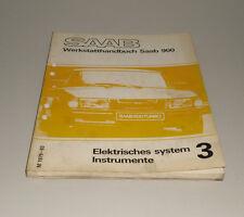 Werkstatthandbuch Saab 900 Elektrisches System Instrumente Stand 1982