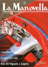LA MANOVELLA 3 2000 - FIAT 8V VIGNALE, BENELLI STORY, FERRARI TOURING TIPO 166 S