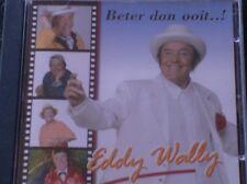 EDDY WALLY - BETER DAN OOIT...! (2005) Shangai, Ook zonder jou, Geef me hoop...