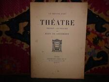 Théâtre Théodat - Le vieux roi par Rémy de Gourmont. Crès Illustré par Guillemat
