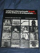 CATALOGO INTERNAZIONALE BOLAFFI D'ARTE ANTICA E DI ANTIQUARIATO N.1