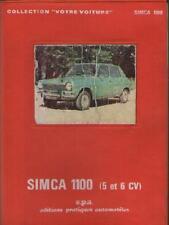 Votre Simca 1100 - 5 et 6 Cv - Depuis Modèles 1968 - epa - Automobile Technique