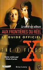 """Aux Frontières du Réel """" Le Guide Officiel """" ( No 5691)"""