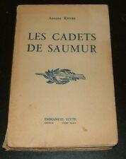 LES CADETS DE SAUMUR / ANTOINE REDIER 1940 CAMPAGNE DE FRANCE