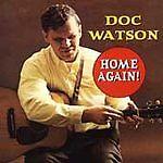 Doc Watson - Home Again! (VMD 79239)