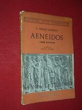 AENEIDOS  ( ENEIDE )  P. VIRGILII  MARONIS   LIBER OCTAVUS  -  ED. PARAVIA 1952