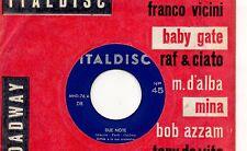 MINA disco 45 g MADE in ITALY Due note MH 76 + MARIO D'ALBA Uno spicchio di luna