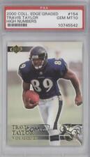 2000 Collector's Edge Graded #154 Travis Taylor PSA 10 GEM MT Baltimore Ravens