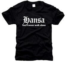 Hansa - You'll never walk allone - Herren-T-Shirt, Gr. S bis XXXL