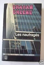 GRAHAM GREENE / LES NAUFRAGES / LIVRE DE POCHE