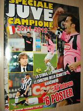 SPECIALE JUVENTUS CAMPIONE D'ITALIA 2011-2012 LE IMMAGINI LE EMOZIONI 6 POSTER