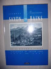 Suisse: Saxon les Bains ou la renommée perdue,1992,TBE