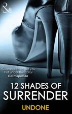 12 SHADES SURRENDER : UNDONE, PAPERBACK EROTIC FICTION