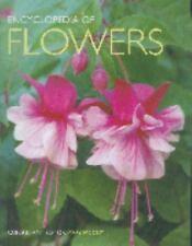 Encyclopedia of Flowers: Over 1,000 Popular Flowers, Flowering Shrubs and Trees,