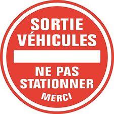 Sticker autocollant  interdiction de stationner sortie de véhicule réf 1201