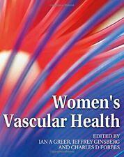 NEW Women's Vascular Health by Iain A Greer