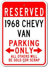 1968 68 CHEVY VAN Parking Sign