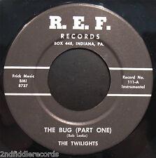 THE TWILIGHTS-Mega Rare Garage/Surf Instrumental 45-The Bug-R.E.F. Label #111