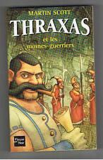 THRAXAS ET LES MOINES-GUERRIERS MARTIN SCOTT FLEUVE NOIR 2002