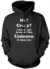 IO? pazzo? dovrei scendere da quest'Unicorno Felpa con cappuccio giovani + adulti Fashion