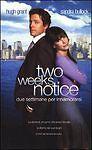 TWO WEEKS NOTICE - H.GRANT- DVD SNAPPER due settimane per innamorarsi