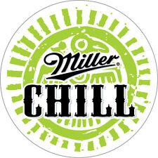 MILLER CHILL Sticker Decal *DIFFERENT SIZES* Beer Bumper Window Bar Wall