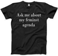 Ask Me About My Feminist Agenda - Feminism Girl Power Mens Unisex T-Shirt