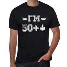 I'm 50 Plus Homme T-shirt Noir Cadeau D'anniversaire