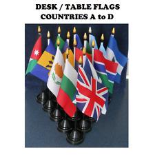 "Desk Table flag with plastic pole & base. 6"" x 4"" flag. Countries A-D."