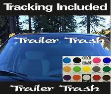 Trailer Trash Windshield Visor Banner Die Cut Vinyl Decal Sticker Car truck SUV