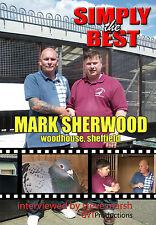 MARK SHERWOOD of SHEFFIELD RACING PIGEON DVD
